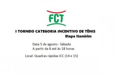 I TORNEIO CATEGORIA INCENTIVO DE TÊNIS - ETAPA ITAMIRIM