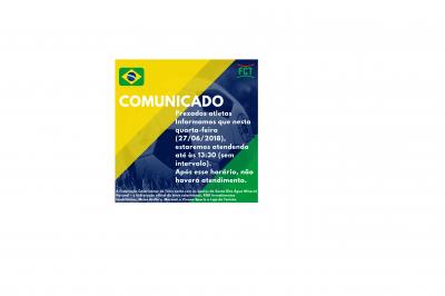 COMUNICADO - EXPEDIENTE - JOGO DO BRASIL QUARTA-FEIRA 27/06/2018