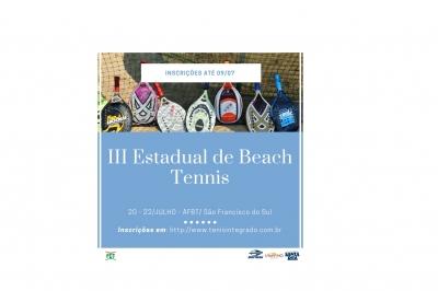 ENCERRAM HOJE (09/07) AS INSCRIÇÕES PARA O III ESTADUAL DE BEACH TENNIS