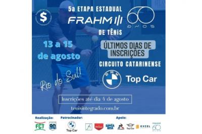 ÚLTIMOS DIAS DE INSCRIÇÕES – CIRCUITO BMW TOP CAR DE TÊNIS ETAPA FRAHM 60 ANOS (5º ESTADUAL FCT)