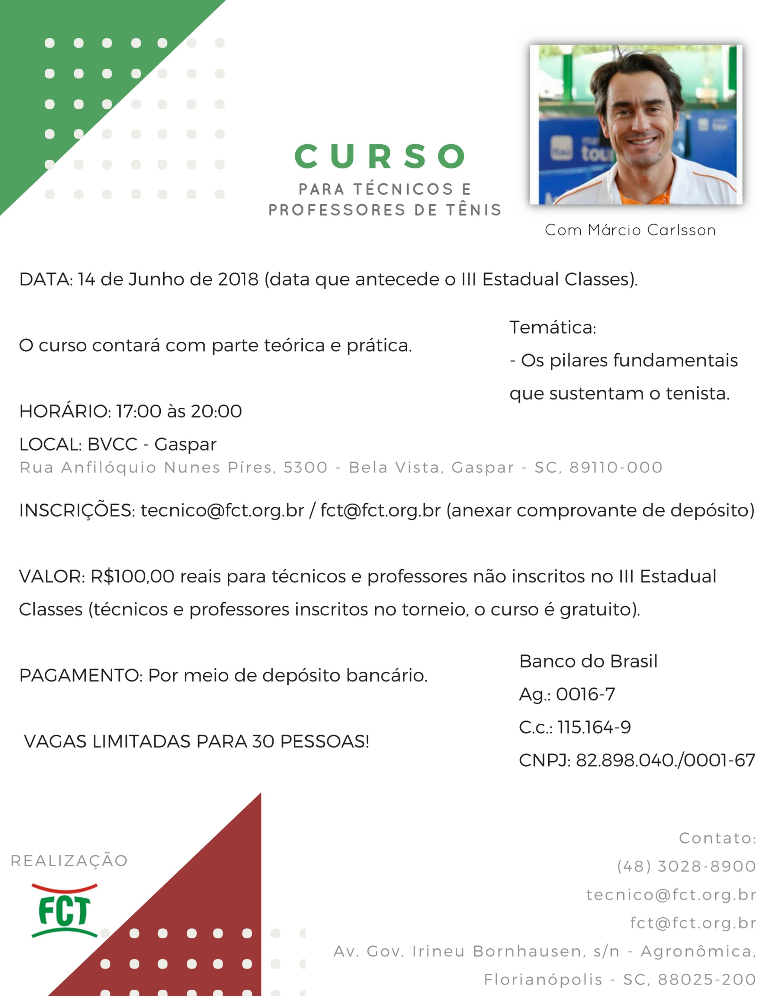 INSCRIÇÕES ABERTAS PARA O CURSO PARA TÉCNICOS E PROFESSORES DE TÊNIS COM MÁRCIO CARLSSON