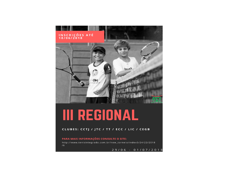 III REGIONAL DE TÊNIS 2018 – INSCRIÇÕES ABERTAS ATÉ 18/06
