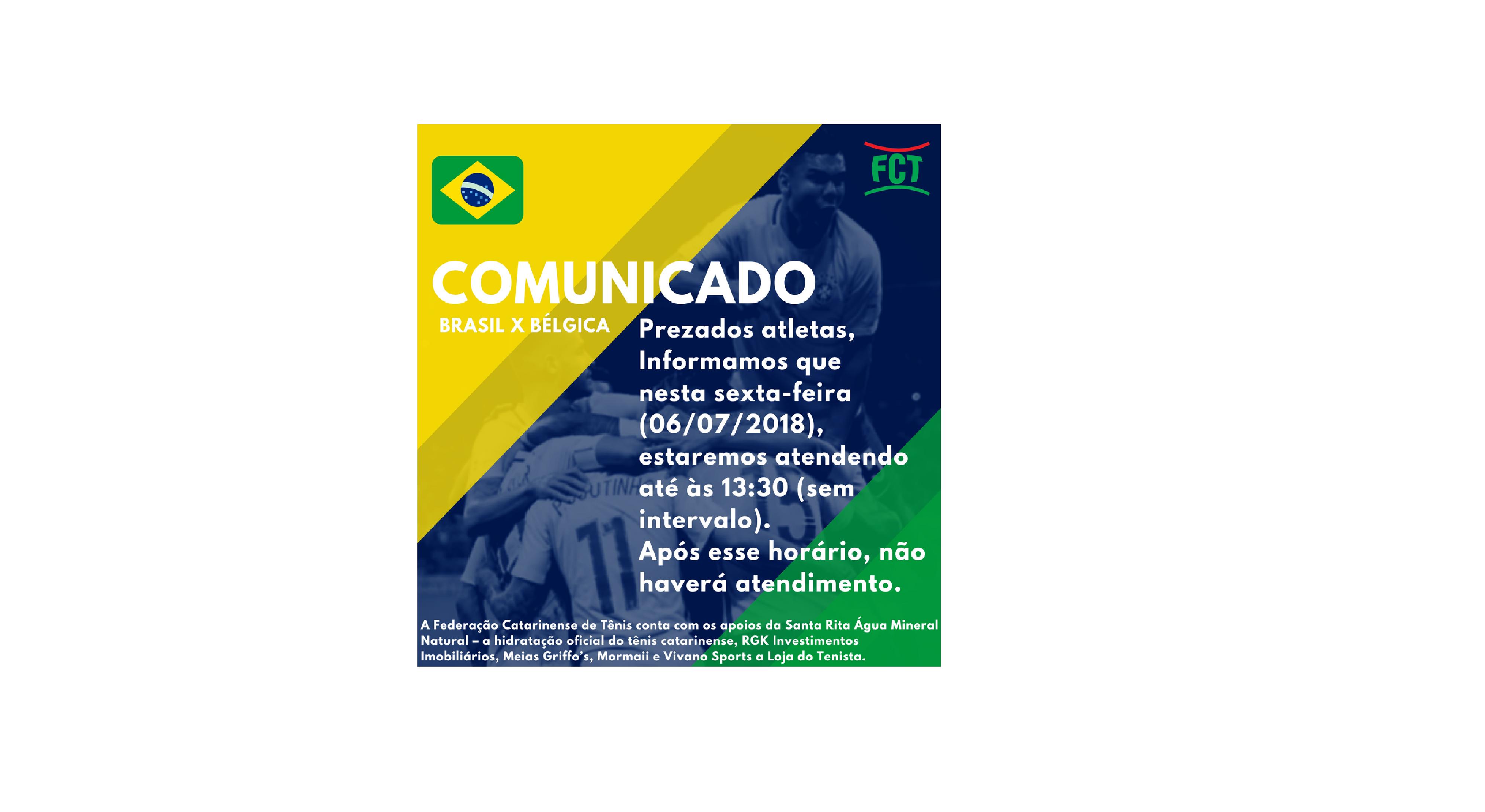 COMUNICADO - EXPEDIENTE - JOGO DO BRASIL, SEXTA-FEIRA 06/07/2018