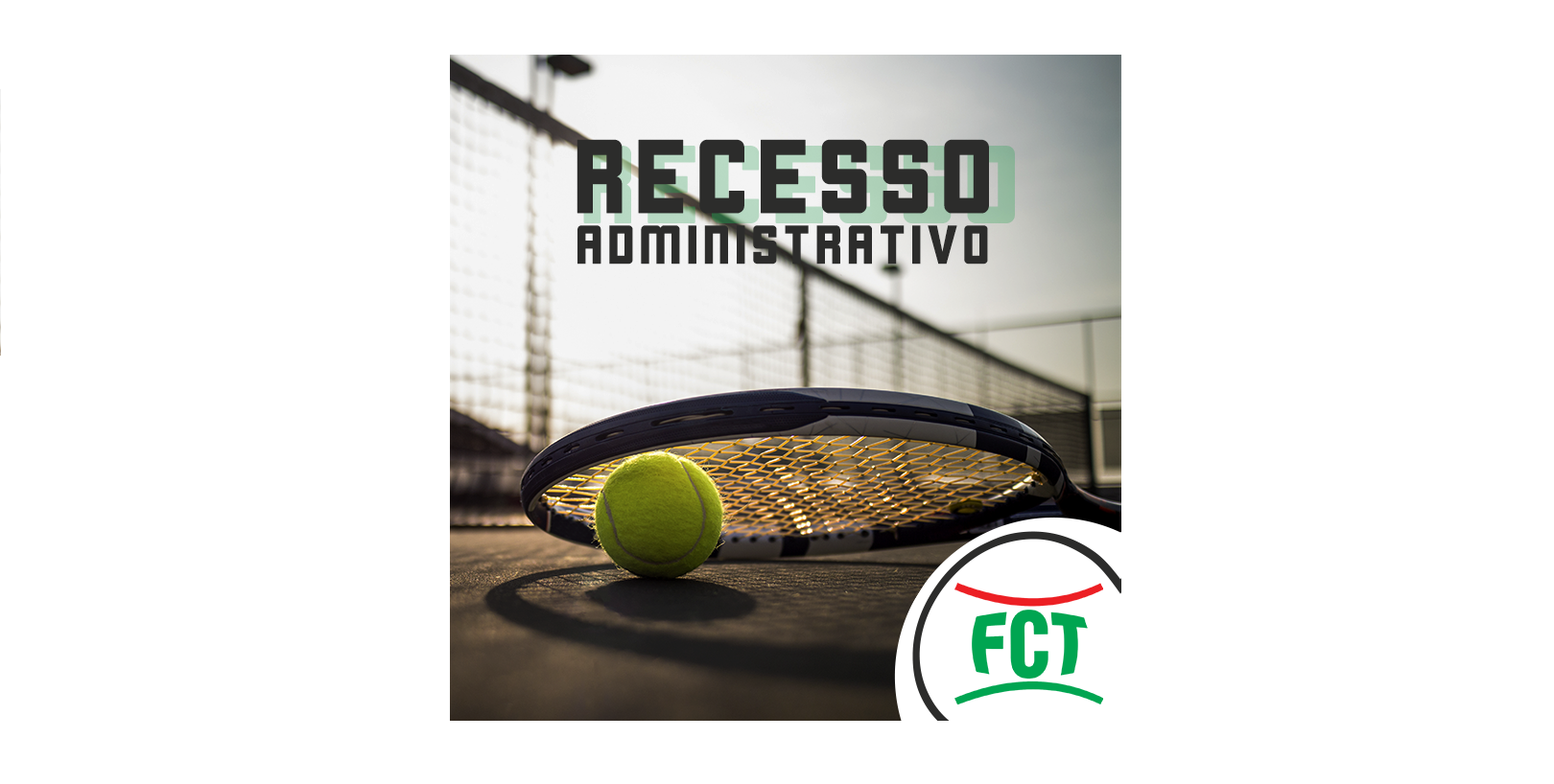 RECESSO ADMINISTRATIVO FCT