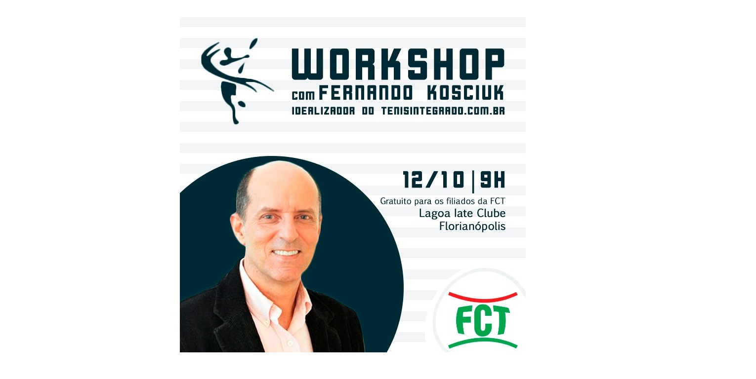 WORKSHOP com Fernando Kosciuk, o idealizador do sistema Tênis Integrado